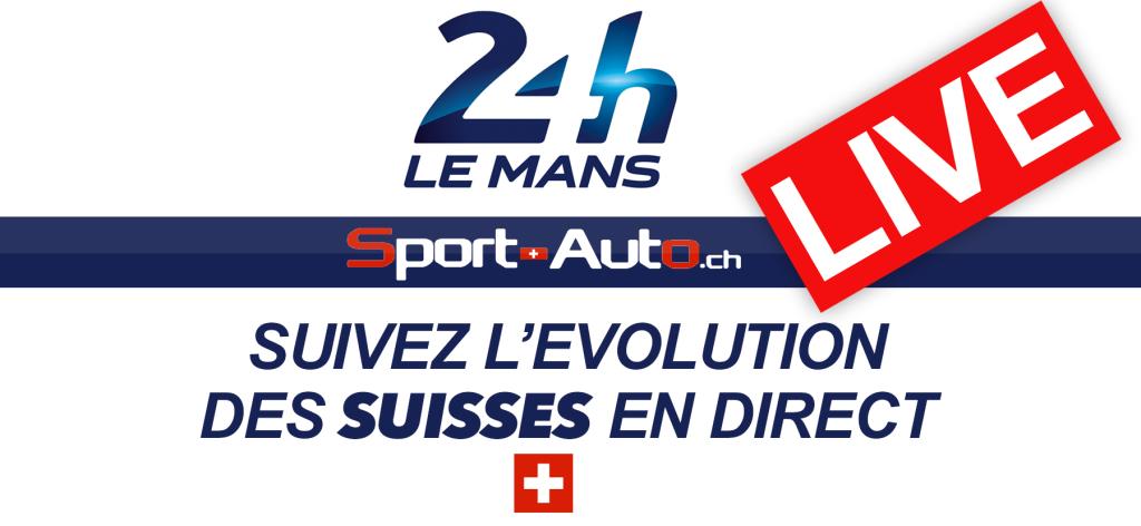 LIVE – 24h Mans 2018 – Suivez la course des Suisses en direct….