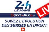 LIVE – 24h du Mans 2020 – Suivez la course des Suisses en direct….