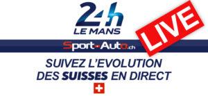 LIVE – 24h Mans 2019 – Suivez la course des Suisses en direct….
